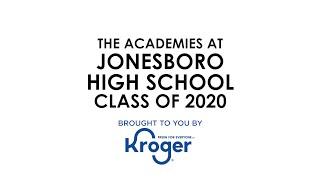 2020 Senior Salute: The Academies at Jonesboro High School