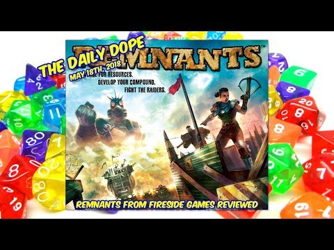 Reviewing 'Remnants' on The Daily Dope for May 18th, 2018