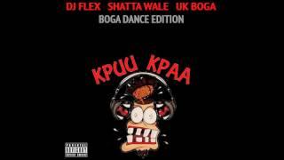Dj Flex ~ Kpuu Kpa Freestyle (Boga Dance Edition)   Subscribe To My Channel