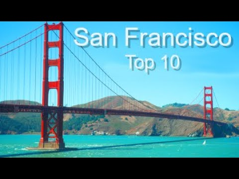 San Francisco: Top Ten Things To Do, by Donna Salerno Travel