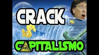 ¡Megacrack Mundial k viene: !Por k acaba el Capitalismo