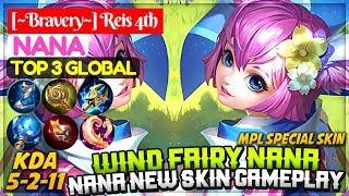 Wind Fairy Nana, Nana New Skin Gameplay [ Top 3 Global Nana ] [~Bravery~] Reis 4th Nana