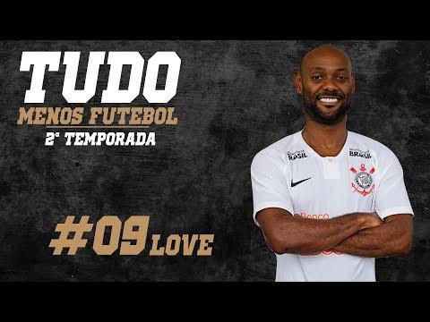 TUDO MENOS FUTEBOL COM VAGNER LOVE