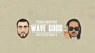 French Montana - Intro ft. Chris Brown (Wave Gods)