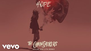 The Chainsmokers   Hope (Nolan Van Lith Remix   Official Audio) Ft. Winona Oak