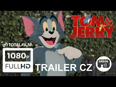 Tom a Jerry film (2021) CZ dabing HD trailer