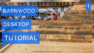 How To Build A Barnwood Desk Top PART 1
