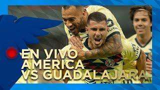 EN VIVO:  América Vs Guadalajara // Previo