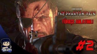 Metal Gear Solid V : Phantom Pain Türkçe Bölüm 2 : GEÇMİŞİN İZLERİ !!!
