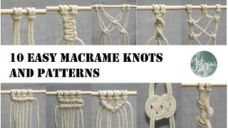 10 Easy MACRAME KNOTS And PATTERNS | Tutorial
