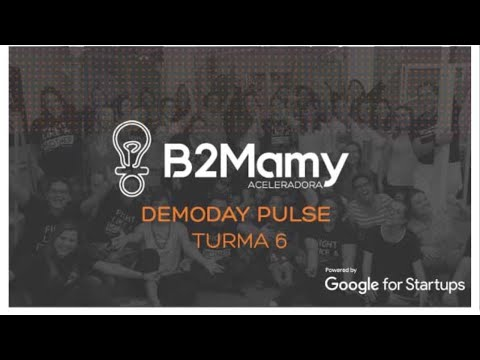 Demoday B2Mamy - Pulse Turma 6