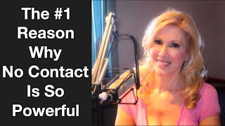 The #1 Reason Why No Contact Is So Powerful
