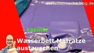 Wasserbett Matratze austauschen / Wasserbett verstellen