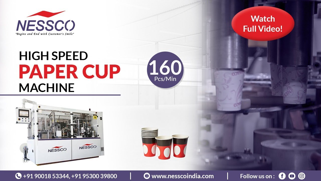 Fully Automatic Paper Cup Making Machine   Production -160Pcs/Min   Nessco