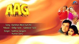 Aag  Aankhon Mein Tum Ho Full Audio Song  Govinda Shilpa Shetty Sonali Bendre