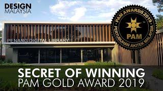 SECRET Of Winning PAM Architecture Gold Award 2019 | Penang Digital Library