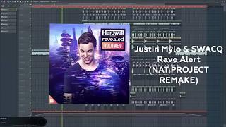 FREE FLP   Justin Mylo & SWACQ   Rave Alert (NAT PROJECT REMAKE)