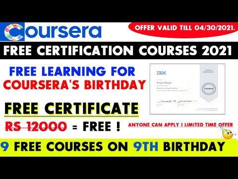 Coursera Free Certification Courses 2021   Coursera Birthday Offer ...