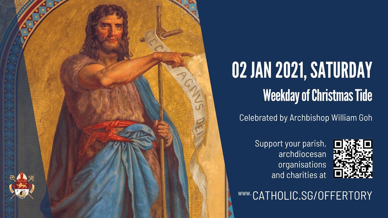 Catholic Online Mass Today 2nd January 2021 Livestream from Singapore