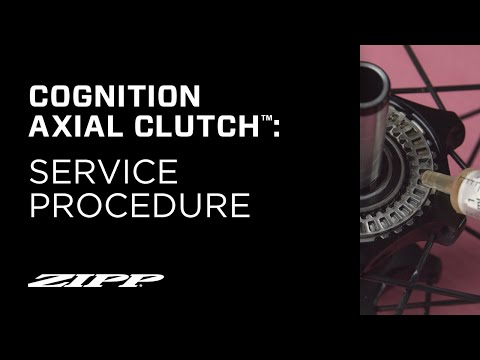 ZIPP: Cognition Axial Clutch™ Service
