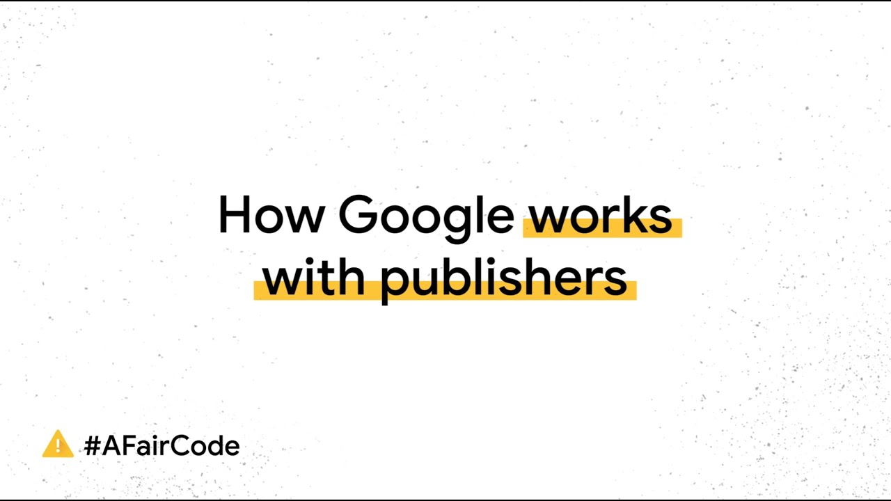 How Google works with publishers