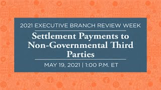Click to play: Settlement Payments to Non-Governmental Third Parties