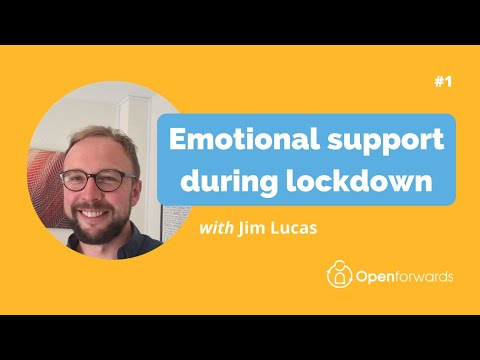 How to get emotional support during lockdown - Online Counselling in Birmingham, UK