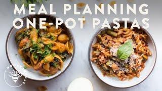 MEAL PLANNING Dinner 2 ONE-POT PASTAS - Honeysuckle