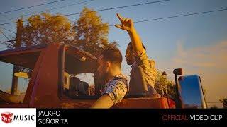 JACKPOT - Señorita - Official Video Clip