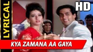 Kya Zamana Aa Gaya With Lyrics | Kumar Sanu, Udit Narayan
