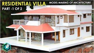 MODEL MAKING OF TRADITIONAL  Villa (Kerala Home Design) Part 1