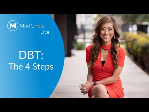How to Use the 4 Steps of Dialectical Behavior Therapy | DBT PART 1
