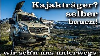 Kajakträger für den Dachträger selber bauen | wirsehnunsunterwegs.de