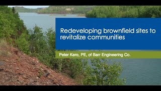 Redeveloping Brownfield Sites to Revitalize Communities