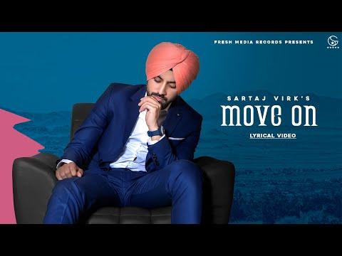 Move On | Sartaj Virk| Lyrical Video | Proof | Fresh Media Records