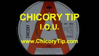 CHICORY TIP - I.O.U. (AUDIO)