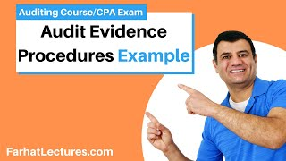 example audit evidence procedures auditing and attestation cpa exam