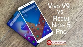 Vivo V9 Vs Redmi Note 5 Pro: Specs, features, camera and display