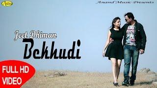 Bekhudi  Jeet Dhiman