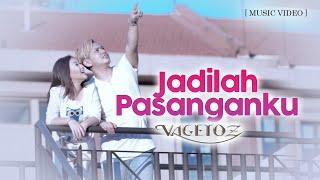 Vagetoz - Jadilah Pasanganku (Official Music Video)
