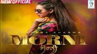 YouTube  Morni   Sunanda Sharma | Jaani | New Punjabi Songs 2018