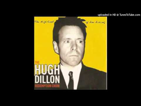 Well on Your Way (Song) by Hugh Dillon