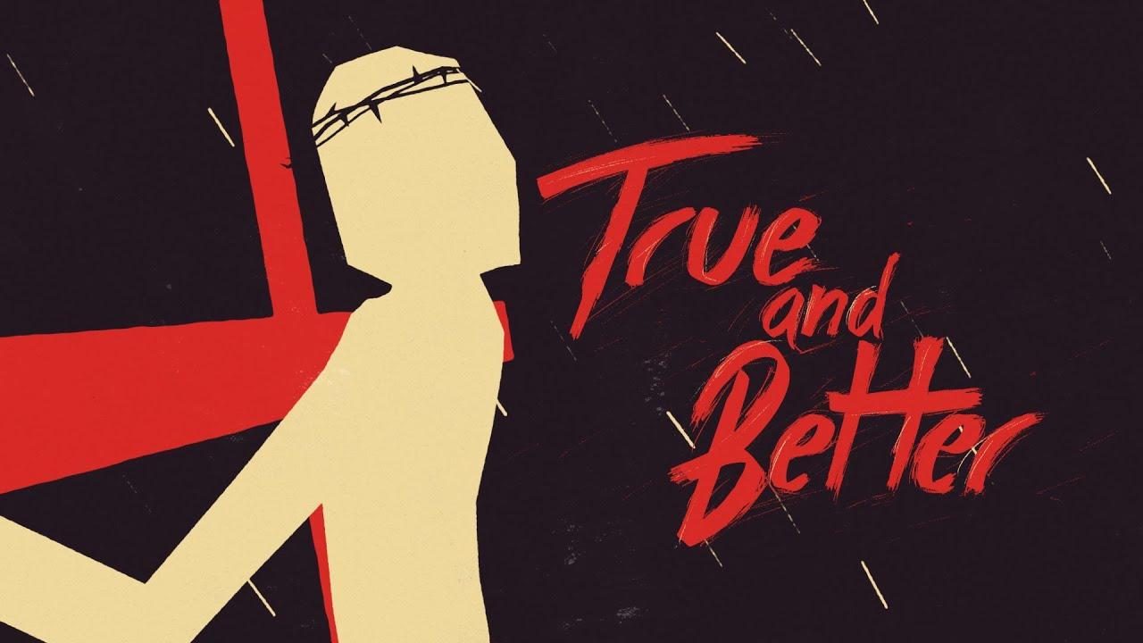 Dan Stevers – True and Better