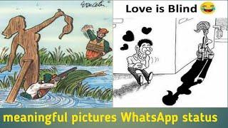 MeaningFul pictures WhatsApp status video.😲whatsapp status videos.