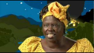 Very inspirational...by the Late Dr Wangari Maathai
