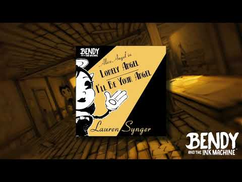 BENDY CHAPTER 5 OFFICIAL ALICE ANGEL SONG (LONELY ANGEL/ I'LL BE YOUR ANGEL) – Lauren Synger