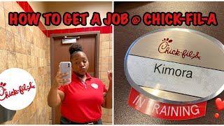 HOW TO GET A JOB @ CHICK-FIL-A