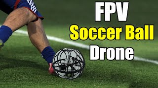 ????FPV Flying Soccer Ball Drone - We tried to break it! - Unboxing, Setup, Flying