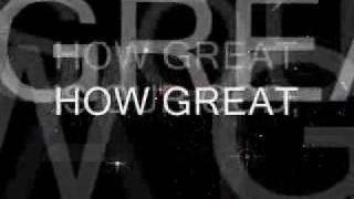 Praise And Worship Song- How Great Is Our God