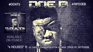 Doe B - 4 Houses (Official Audio)